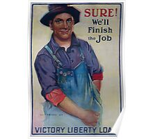 Sure! Well finish the job Victory Liberty Loan 002 Poster
