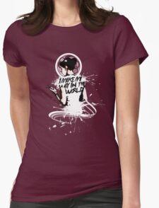 I - M A K E - M Y - W A Y - I N - T H E - W O R L D Womens Fitted T-Shirt
