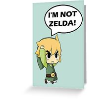 I'm Not Zelda Greeting Card