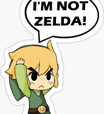 I'm Not Zelda Sticker
