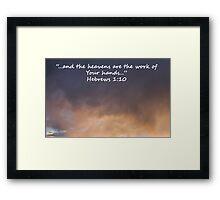 """""""Hebrews 1:10""""  by Carter L. Shepard Framed Print"""