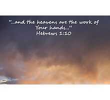 """Hebrews 1:10""  by Carter L. Shepard Photographic Print"