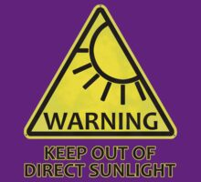 Warning: Keep Out of Direct Sunlight by Rob Goforth