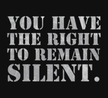 "Lisbeth's ""YOU HAVE THE RIGHT TO REMAIN SILENT."" T-Shirt by moviebrands"