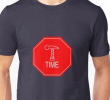 Hammer Time Sign Unisex T-Shirt