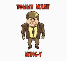 Tommy Want Wing-y Unisex T-Shirt
