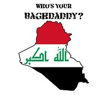 Who's Your Baghdaddy? (Flag) Photographic Print