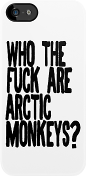 Who The F**k Are Arctic Monkeys? by haigemma