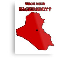 Who's Your Bagdaddy? (Red) Metal Print