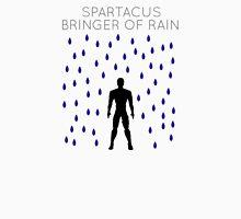 Spartacus: Bringer of Rain Unisex T-Shirt