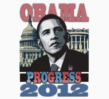 OBAMA PROGRESS 2012 by BAKERBOYTEEZ