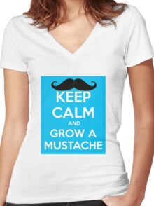 KEEP CALM AND GROW A MUSTACHE Women's Fitted V-Neck T-Shirt