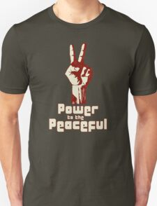 Power to the Peaceful T-Shirt