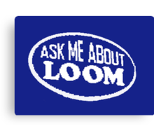 Monkey Island - Ask me about Loom Canvas Print
