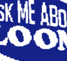 Monkey Island - Ask me about Loom Sticker