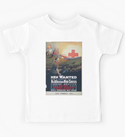 Men wanted over 31 years of age for American Red Cross foreign service Kids Tee