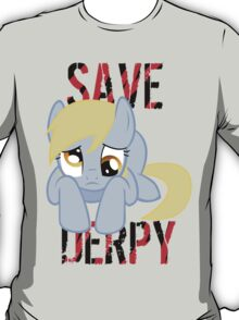 Save Derpy T-Shirt