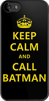 Keep calm and call Batman by Chrome Clothing
