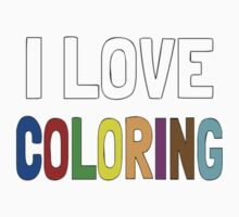 I Love Coloring Kids Tee