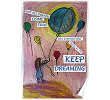 Keep Dreaming Poster