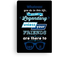 Legendary - Barney Stinson Quote (Blue) Canvas Print
