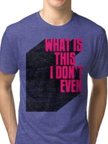 Incredulous Tri-blend T-Shirt