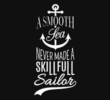 A smooth sea never made a skill full sailor  Women's Fitted Scoop T-Shirt