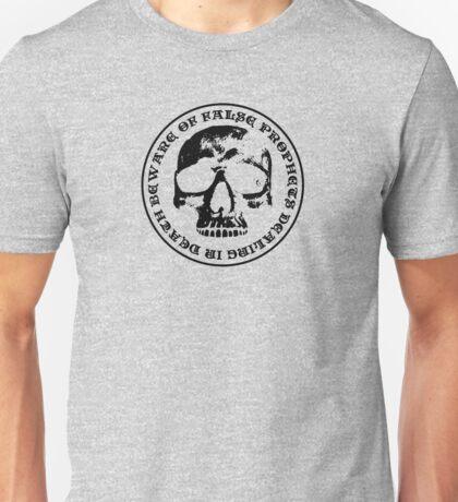 False prophets Unisex T-Shirt