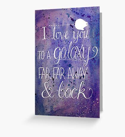 A Galaxy Far Away Greeting Card