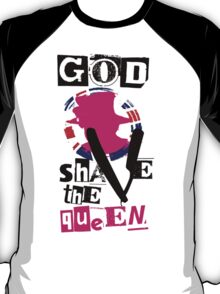 God shave the queen (I've been in London, episode 1) T-Shirt
