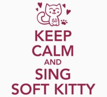 Keep calm and sing soft Kitty Kids Clothes