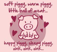 Soft piggy, warm piggy, little ball of meat... by Cheesybee