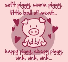Soft piggy, warm piggy, little ball of meat... by Cheesybee