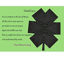 Yet Made We Not Our Prayer Before The Lord Photographic Print