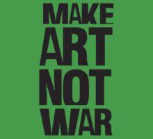 Make art not war Kids Clothes