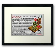 Recipe For Our Relationship Framed Print