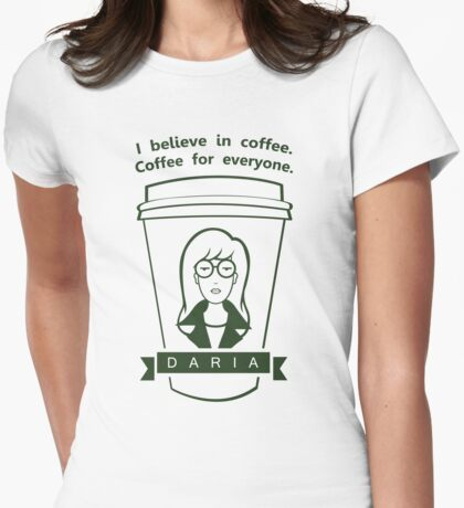 Coffee For Everyone. Womens Fitted T-Shirt