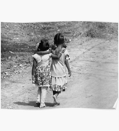 BLACK AND WHITE-JUST TWO FRIENDS WALKING DOWN THE ROAD-WHERE DOES THE JOURNEY LEAD? Poster