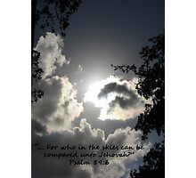 """Psalm 89:6""  by Carter L. Shepard Photographic Print"