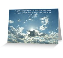 """Job 26:7""  by Carter L. Shepard Greeting Card"