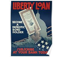 Liberty Loan Become a patriotic bond holder Subscribe at your bank today 002 Poster
