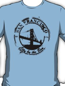 San Francisco - City By The Bay - Grunge Vintage Retro T-Shirt T-Shirt