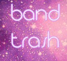band trash (galaxy) | sticker Sticker