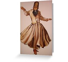 The Remembrance of Allah - A Sufi Whirling Dervish Greeting Card