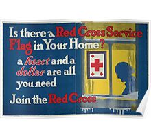 Is there a Red Cross service flag in your homeA heart and a dollar are all you need Join the Red Cross Poster