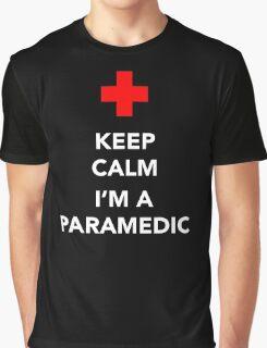 Keep calm, I'm a paramedic Graphic T-Shirt