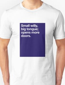 Small Willy Big Tongue Unisex T-Shirt