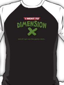 Dimension X T-Shirt T-Shirt