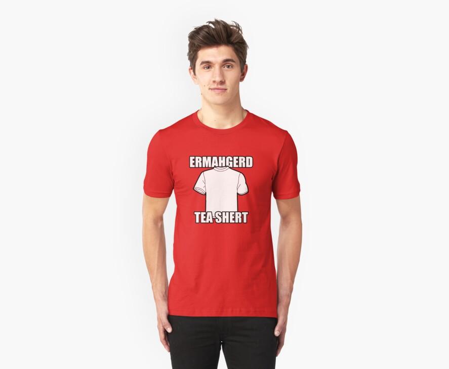 ERMAHGERD t-shirt by flashpro62