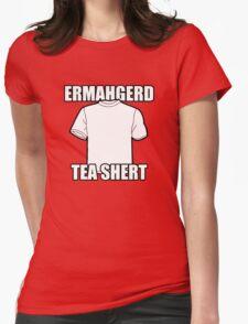 ERMAHGERD t-shirt Womens Fitted T-Shirt